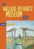 Das Wallraf-Richartz-Museum in Köln