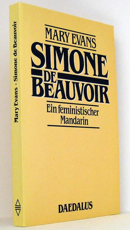 Simone de Beauvoir. Ein feministischer Mandarin