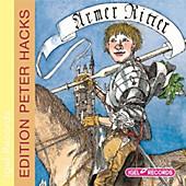 Armer Ritter: Ein Hörspiel für Kinder ab 8 Jahren