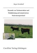 Dynamik Von Narbenstruktur Und Weideleistung Auf Extensiviertem Niedermoorgrünland