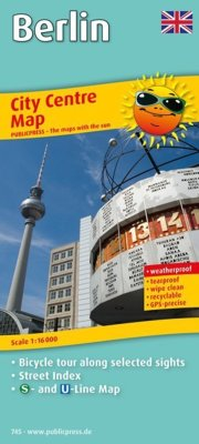 City Centre Map Berlin. Bicycle tour along selected sights, Street Index, S- and U-Line Map, weatherproof, GPS-precise, Scale 1:16000: Bicycle tour ... Street Index, S- and U-Line Map, GPS-precise
