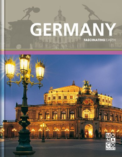Germany: Fascinating Earth - MONACO BOOKS