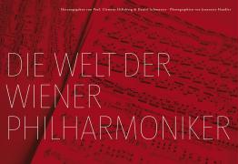 Die Welt der Wiener Philharmoniker. The World of the Vienna Philharmonic Orchestra