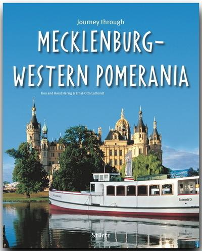Journey through Mecklenburg-Western Pomerania - Ernst-Otto Luthardt