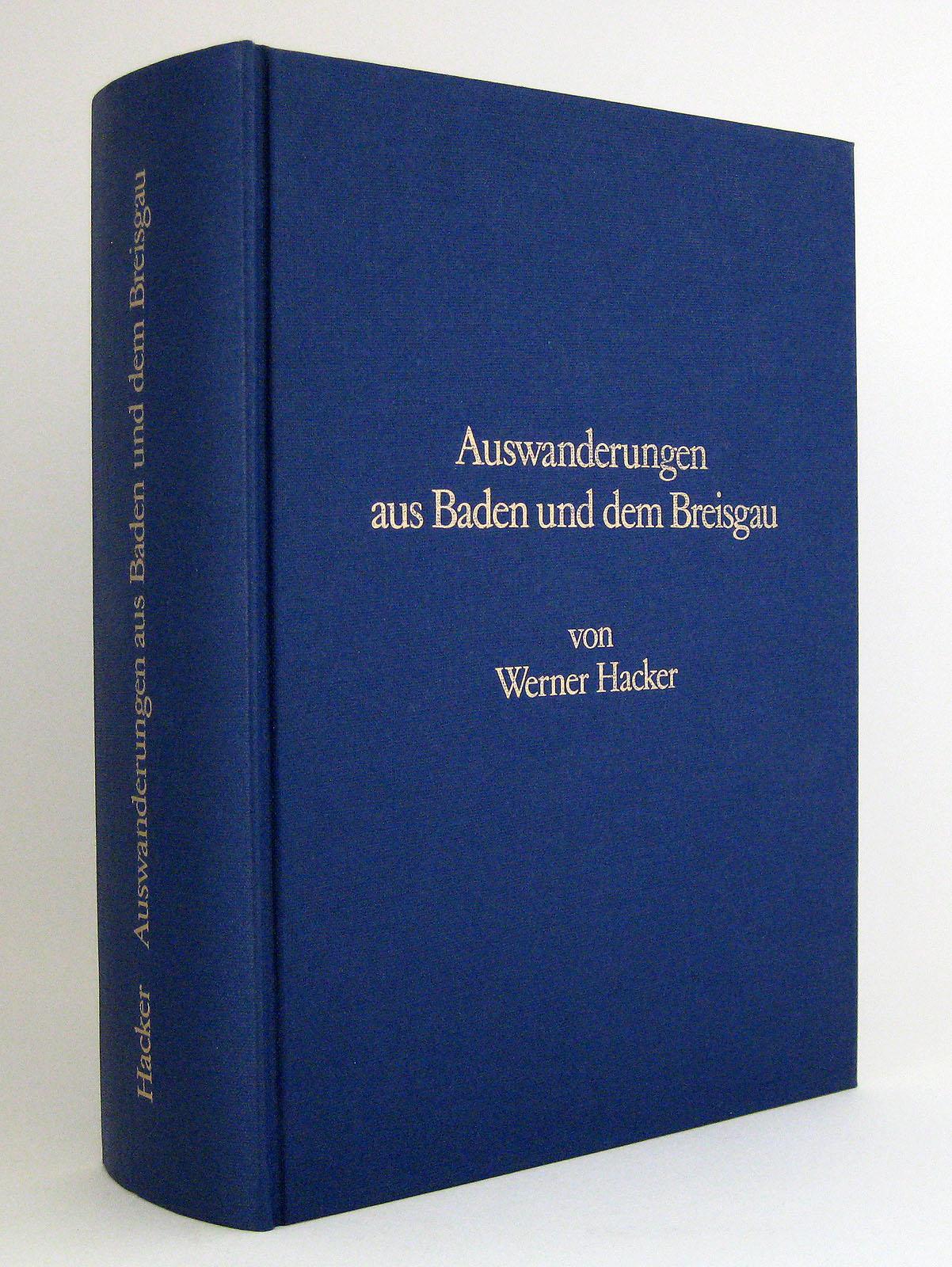 Auswanderungen aus Baden und dem Breisgau: Obere und mittlere rechtsseitige Oberrheinlande im 18. Jahrhundert archivalisch dokumentiert