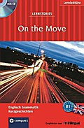 On the Move. Compact Lernstories. Englisch Grammatik - Niveau B1. Mit Mini-CD