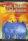 Youth, Religion and Globalization (International Practical Theology)