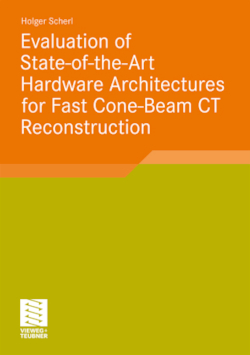 Evaluation of State-of-the-Art Hardware Architectures for Fast Cone-Beam CT Reconstruction (Aktuelle Forschung Medizintechnik)