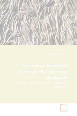 Corrosion Resistant Concrete Reinforcing Materials - Hurley, Michael F.
