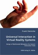 Universal Interaction in Virtual Reality Systems