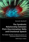 The Symbiotic Relationship between Pitch Discrimination Skills and Emotional Speech