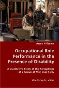 Occupational Role Performance in the Presence of Disability