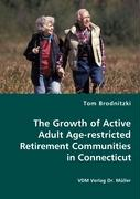 The Growth of Active Adult Age-restricted Retirement Communities in Connecticut