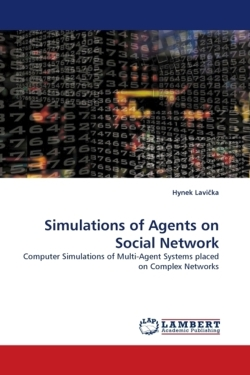Simulations of Agents on Social Network