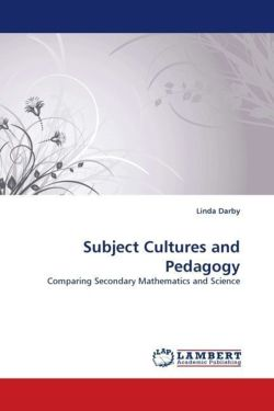 Subject Cultures and Pedagogy - Darby, Linda