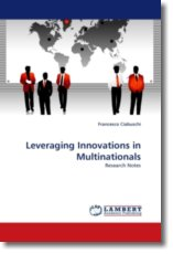 Leveraging Innovations in Multinationals - Ciabuschi, Francesco