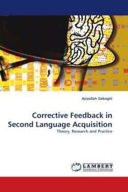 Corrective Feedback in Second Language Acquisition: Theory, Research and Practice