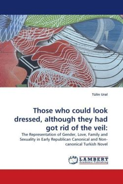 Those who could look dressed, although they had got rid of the veil: - Ural, Tülin