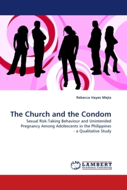The Church and the Condom - Mejia, Rebecca Hayes