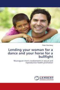 Lending your woman for a dance and your horse for a bullfight - Sternberg, Peter