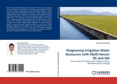 Diagnosing Irrigation Water Resources with Multi-Sensor RS and GIS : A case study of the Roxo dam irrigation system, Alentejo Province, Portugal - Pawan Kumar Sen