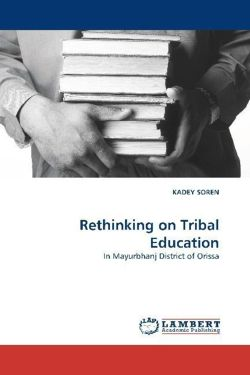 Rethinking on Tribal Education - SOREN, KADEY