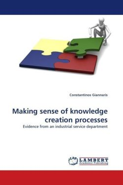 Making sense of knowledge creation processes - Giannaris, Constantinos