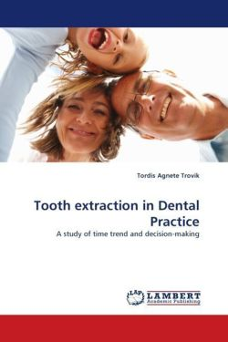 Tooth extraction in Dental Practice - Trovik, Tordis Agnete