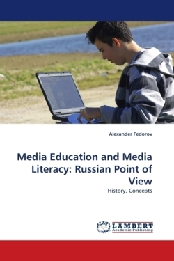 Media Education and Media Literacy: Russian Point of View