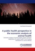 A public health perspective in the economic analysis of animal health