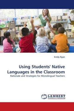 Using Students' Native Languages in the Classroom - Ryan, Emily