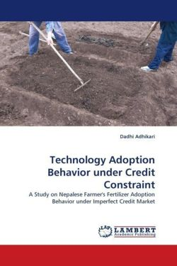 Technology Adoption Behavior under Credit Constraint - Adhikari, Dadhi