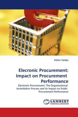 Elecronic Procurement: Impact on Procurement Performance - Vaidya, Kishor