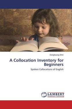 A Collocation Inventory for Beginners - Shin, Dongkwang