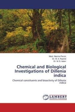 Chemical and Biological Investigations of Dillenia indica