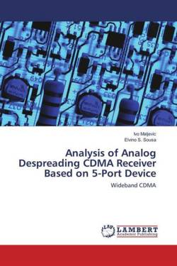 Analysis of Analog Despreading CDMA ReceiverBased on 5-Port Device - Maljevic, Ivo