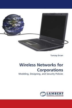 Wireless Networks for Corporations