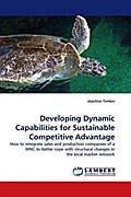 Developing Dynamic Capabilities for Sustainable Competitive Advantage - Joachim Timlon