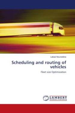 Scheduling and routing of vehicles