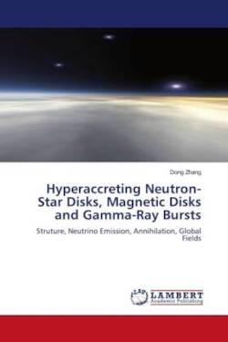 Hyperaccreting Neutron-Star Disks, Magnetic Disks and Gamma-Ray Bursts - Zhang, Dong