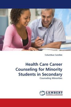 Health Care Career Counseling for Minority Students in Secondary