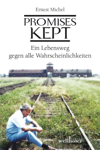 Promises Kept - Ernest W. Michel