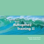 Weniger Stress durch Autogenes Training II