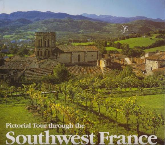 Südwest-Frankreich. Pictoral Tour through Southwest France. Le Sud-Ouest de la France - Wendt, Christoph (Editor)