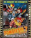 Zombies!!! 7: Manege frei
