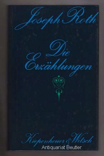 Die Erzählungen. Mit einem Nachwort v. Hermann Kesten.