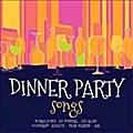 Dinner Party Songs - Various