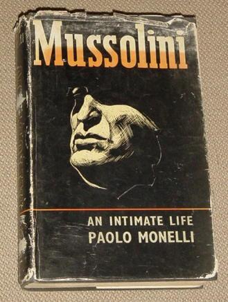 Mussolini - An Intimate Life