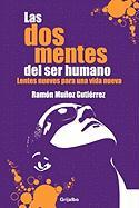 Las dos mentes del ser humano/ The Two Minds of Human Being (Spanish Edition)