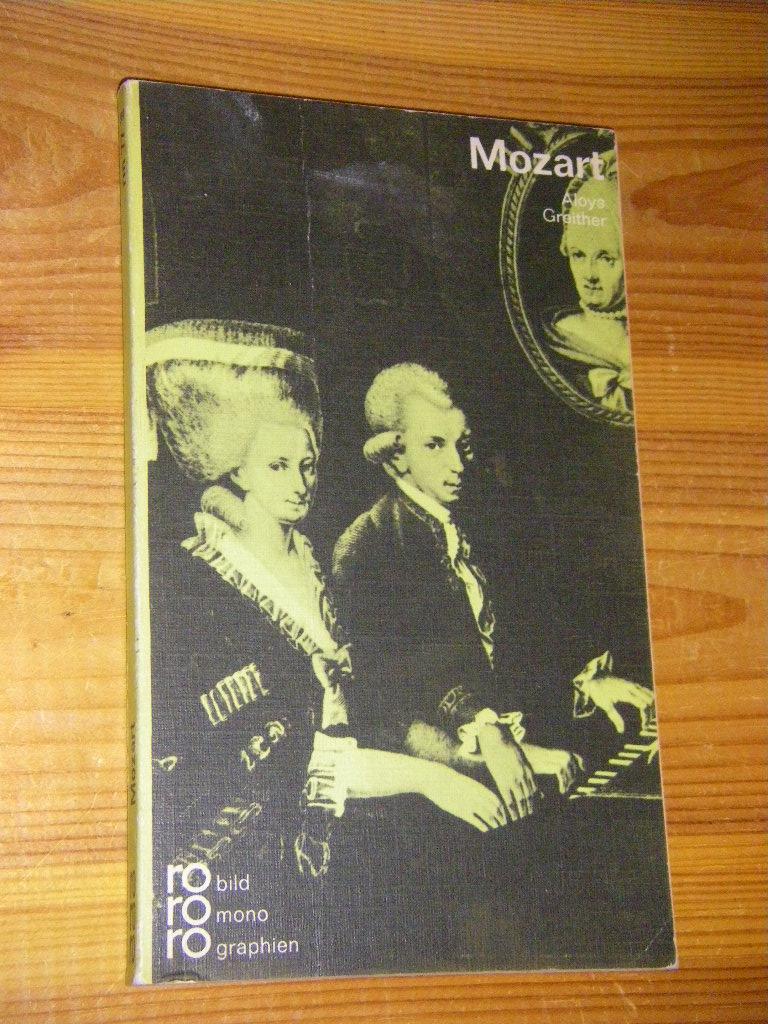 Wolfgang Amade Mozart. In Selbstzeugnissen und Dokumenten